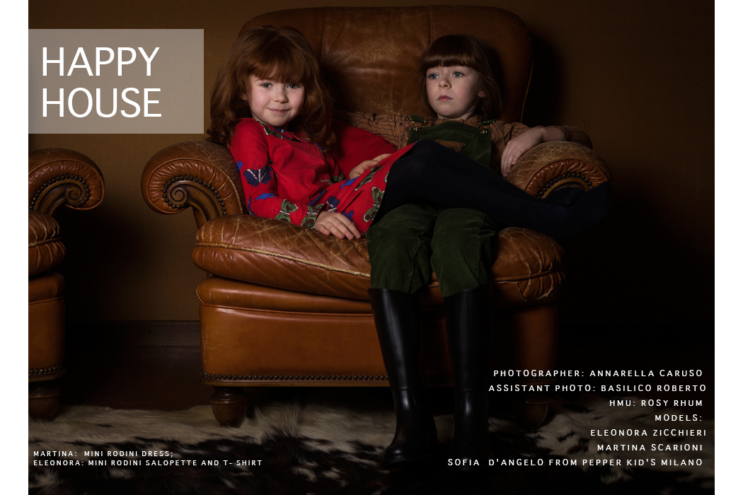 Happy House an editorial by Annarella Caruso #editorial #juniorstyle #happyhouse #childhood #minirodini #fub #gosoaky #kidsfashion #kidsfashionblogger #annarellacaruso #juniorfashion #ministyle