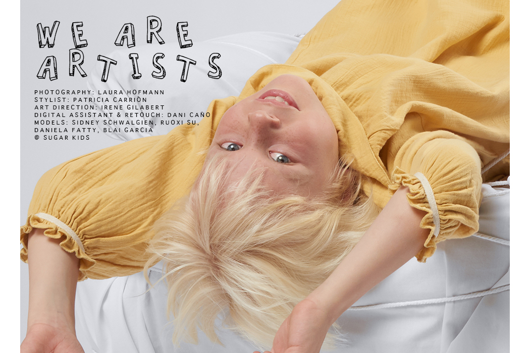 Editorial: We Are Artists By Laura Hofmann