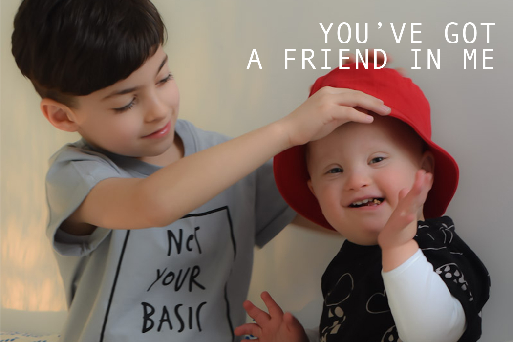 World Down Syndrome Day: You've Got A Friend In Me